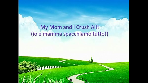 My mom, Crush, Obsession